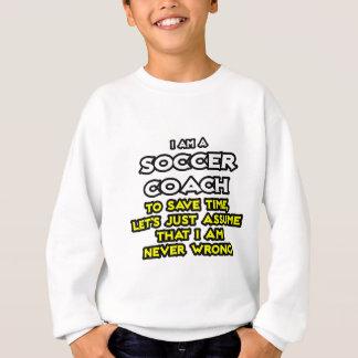L'entraîneur du football… supposent que je n'ai sweatshirt