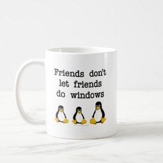 Les amis ne laissent pas des amis font des fenêtre tasses