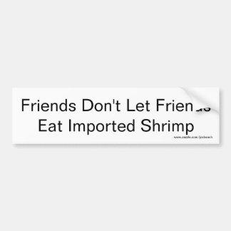 Les amis ne laissent pas des amis manger de la autocollant pour voiture