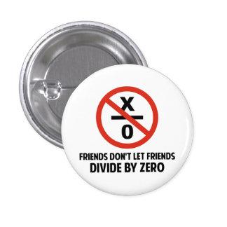 Les amis ne se divisent pas par zéro badge