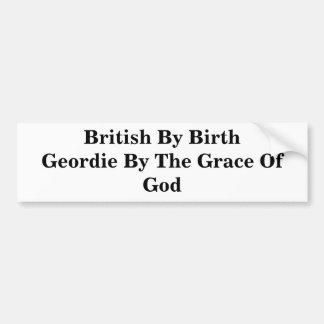 Les Anglais par naissance Geordie par la Grâce de  Autocollant Pour Voiture