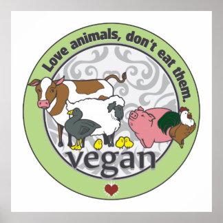 Les animaux d'amour ne les mangent pas végétaliens affiches