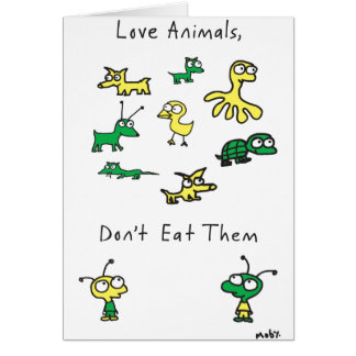 Les animaux de l'amour de Moby, ne les mangent pas Carte De Vœux