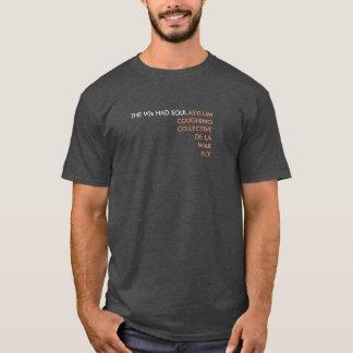Les années 90 ont fait me creuser l'âme T-shirt