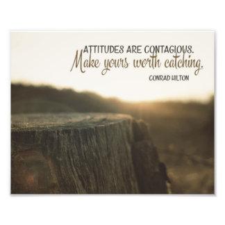 Les attitudes sont contagieuses impressions photo