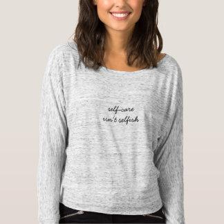 Les auto-soins ne sont pas ~ égoïste prennent un t-shirt