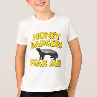 Les blaireaux de miel me craignent ! t-shirt