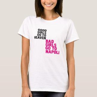 Les bonnes filles vont au ciel que les mauvaises t-shirt