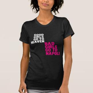 Les bonnes filles vont au ciel que les mauvaises t-shirts