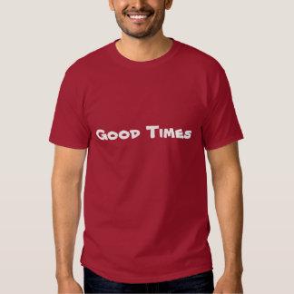 """Les bons temps """"badinent le T-shirt de base de"""