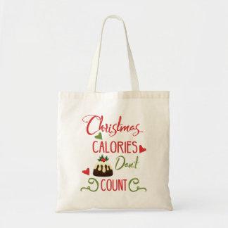 les calories de Noël ne comptent pas la citation Tote Bag