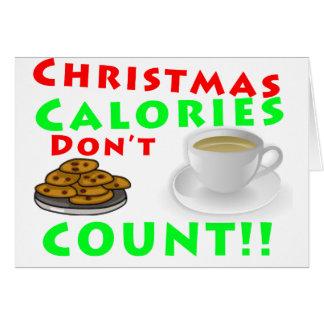 Les calories de Noël ne comptent pas l'humour drôl Carte De Vœux