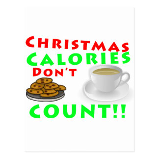 Les calories de Noël ne comptent pas l'humour drôl Carte Postale