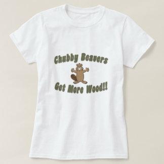 Les castors potelés deviennent plus en bois t-shirt