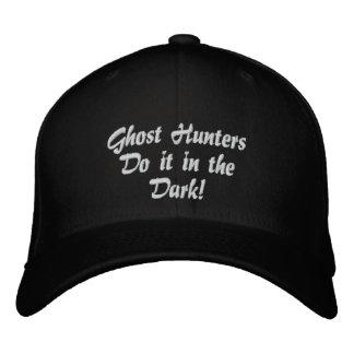 Les chasseurs de fantôme le font dans l'obscurité  casquettes brodées