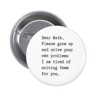 Les chères maths résolvent vos propres problèmes pin's