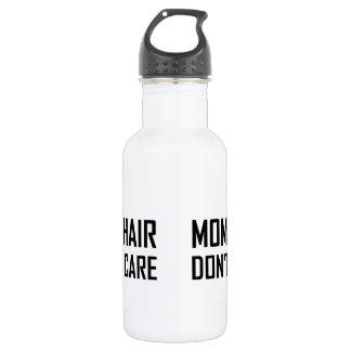 Les cheveux de maman ne s'inquiètent pas bouteille d'eau en acier inoxydable
