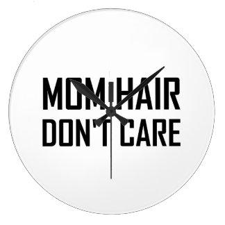 Les cheveux de maman ne s'inquiètent pas grande horloge ronde