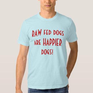 Les chiens crus de Fed sont des chiens plus T-shirt