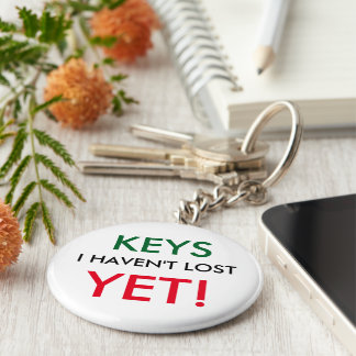 Les clés I n'ont pas perdu - ENCORE Porte-clé Rond