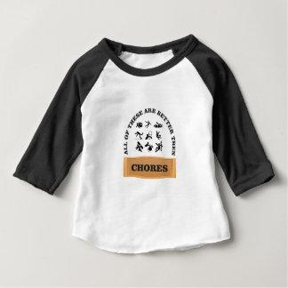 les corvées sont mauvaises t-shirt pour bébé