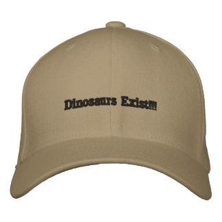 Les dinosaures existent ! ! ! casquette brodée