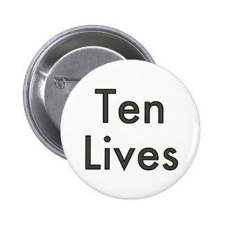 Les Dix vies ! Badge Rond 5 Cm