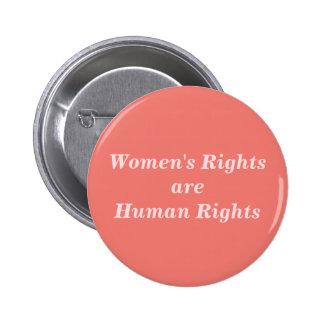 Les droits de la femme sont des droits de l'homme badge