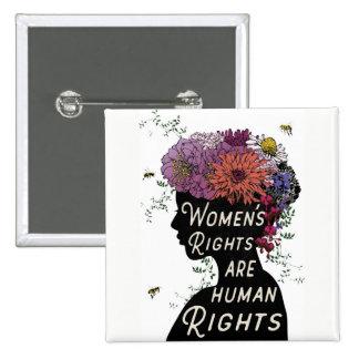 Les droits de la femme sont des droits de l'homme pin's