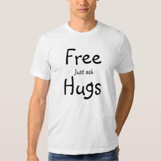 Les étreintes libres demandent juste le tee - t-shirt