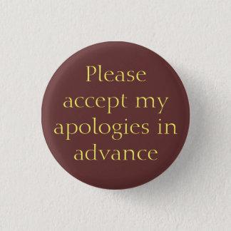 Les excuses se boutonnent à l'avance badges