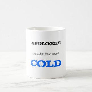 Les EXCUSES, sont un meilleur de plat servi, FROID Mug Magic