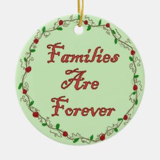 Les familles sont pour toujours ornement