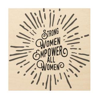 Les femmes fortes autorisent l'autre art en bois