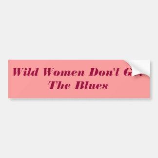 Les femmes sauvages n'obtiennent pas les bleus autocollant de voiture