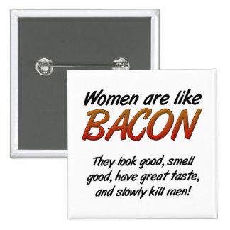 Les femmes sont bouton drôle de lard badge carré 5 cm