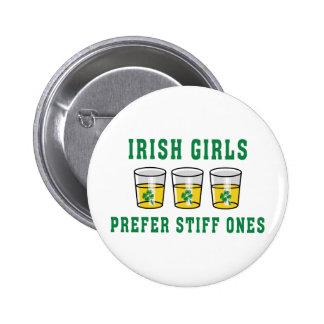 Les filles irlandaises préfèrent le Stiff ceux Badge Avec Épingle