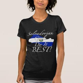 Les filles salvadoriennes le font meilleur ! t-shirt