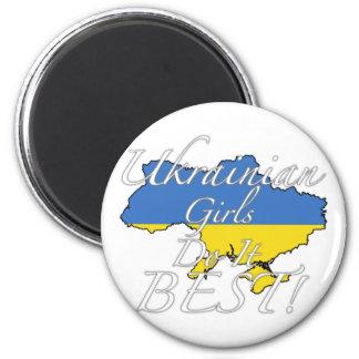 Les filles ukrainiennes le font meilleur ! magnet rond 8 cm