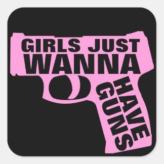 Les filles veulent juste avoir des armes à feu sticker carré