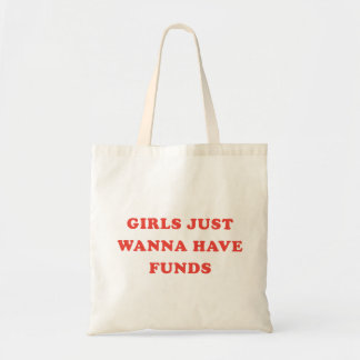 Les filles veulent juste avoir le sac fourre-tout