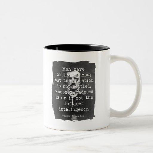 Les hommes m'ont appelé citation folle de Poe Tasse À Café