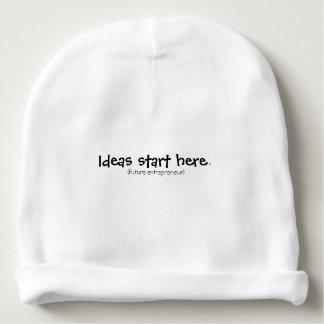 Les idées commencent ici.  (futur entrepreneur) bonnet de bébé
