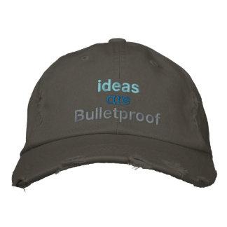 Les idées sont à l'épreuve des balles casquette brodée