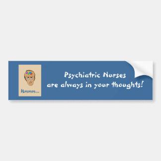 Les infirmières psychiatriques sont toujours dans  autocollant de voiture