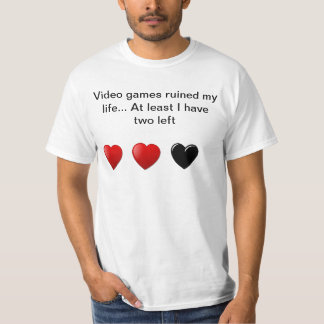 Les jeux vidéo ont ruiné mon T-shirt de la vie