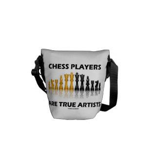 Les joueurs d'échecs sont les artistes vrais (les  besace