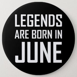 Les légendes sont nées en juin badge