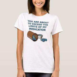 Les limites de mon T-shirt drôle de médicament