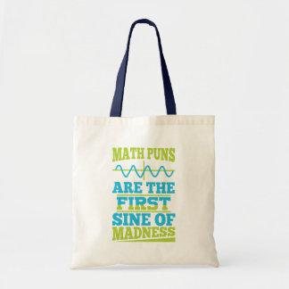 Les maths font des calembours sinus de folie ! tote bag